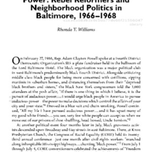 Contemporary_Black_History_Neighborhood_Rebels_Black_Power_at_the_Local_Level_10_The_Pursuit_of_Audacious_Power_Rebel_Reformers_and_Neighborhood_Politics_in_Baltimore_1966_1968.pdf